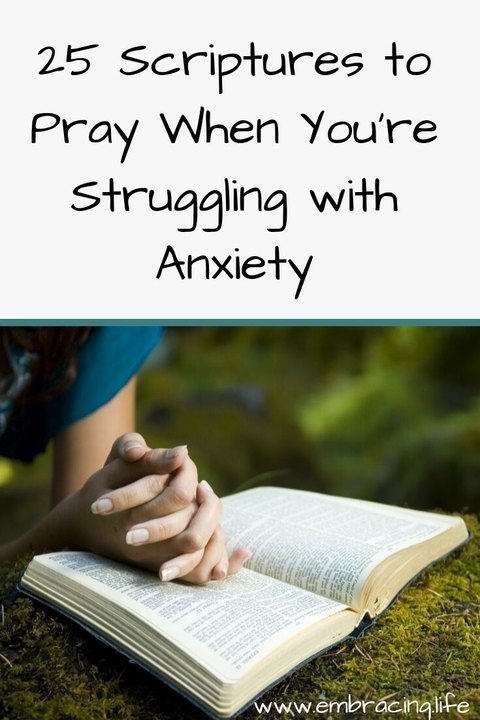 25 Scriptures to pray when you're struggling with anxiety