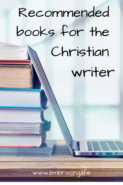 Recommended Books for Christian Writers