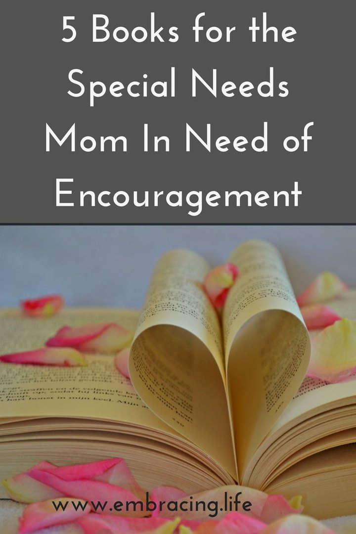 5 Books for the Special Needs Mom In Need of Encouragement
