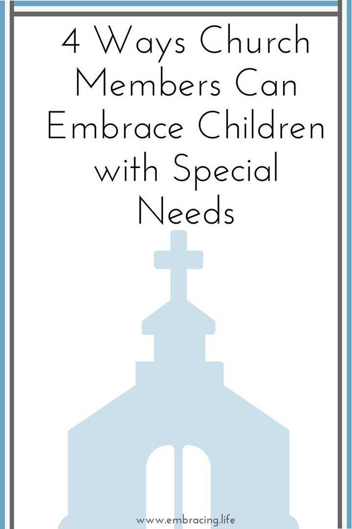 4 Ways Churches Can Embrace Children with Special Needs