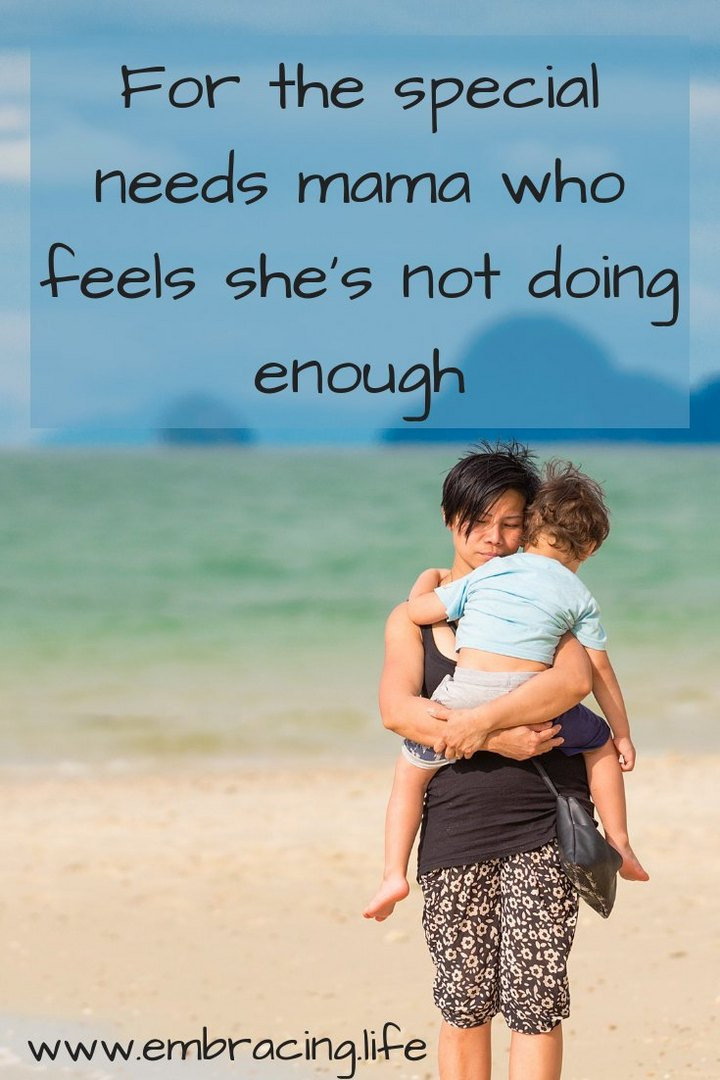 For the Special Needs Mama Who Feels She's Not Doing Enough