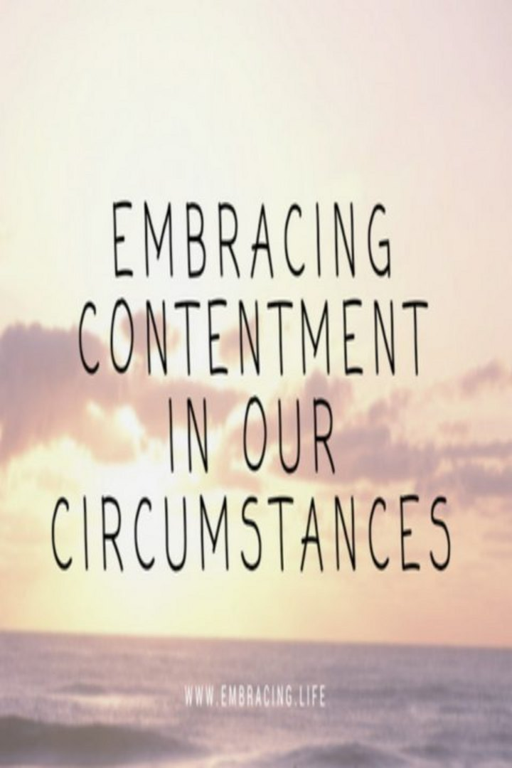 Embracing contentment in our circumsntances