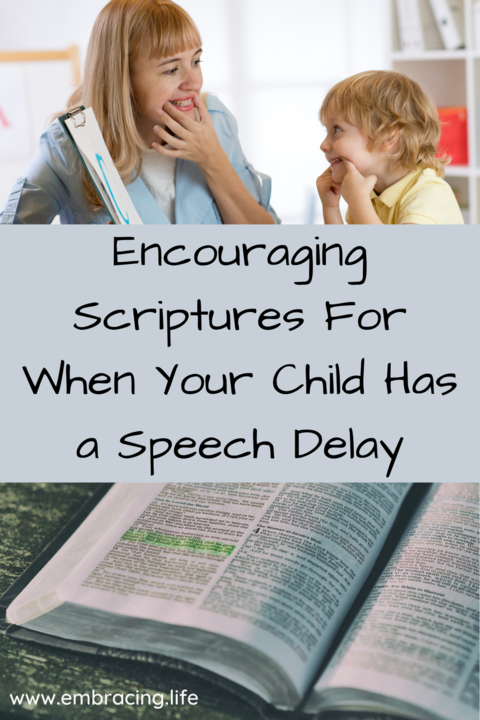 Encouraging Scriptures For When Your Child Has a Speech Delay