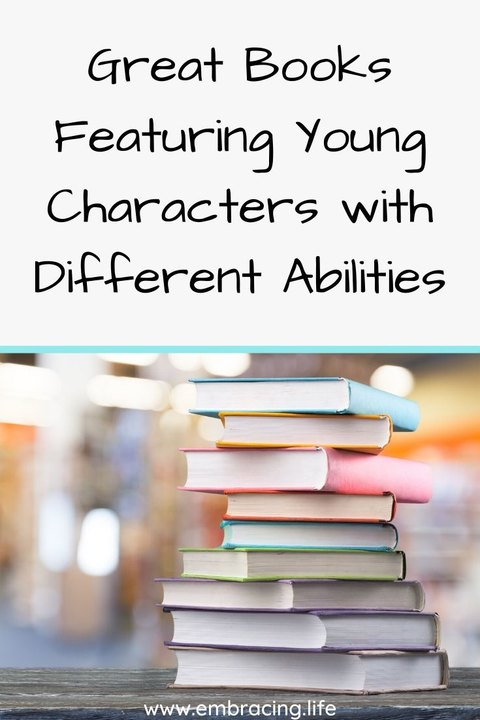 Great books featuring young characters with different abilities | books about characters with special needs