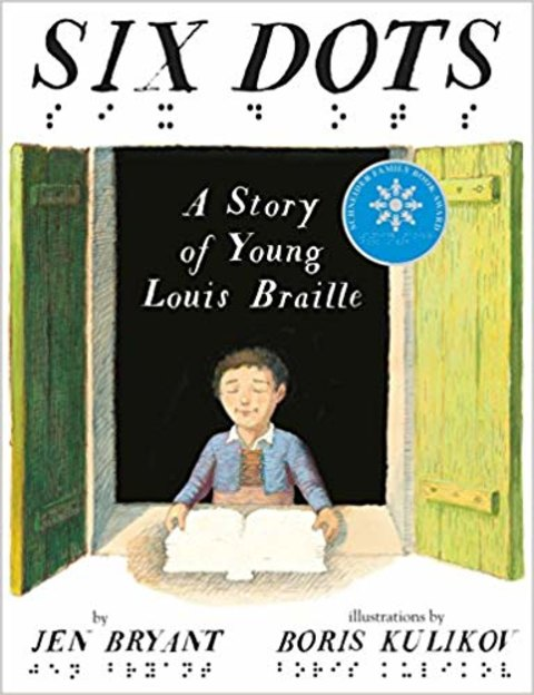Six Dots: Louis Braille's story