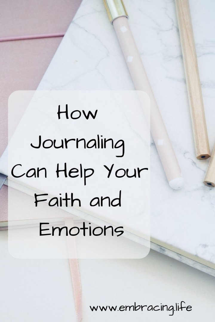 How Journaling Can Help Your Faith and Emotions