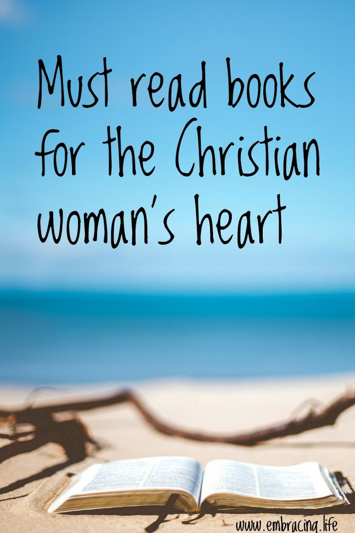 Must read books for the Christian woman's heart