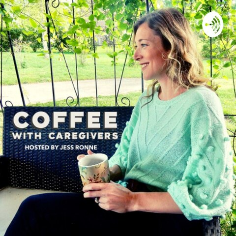 Coffee with Caregivers podcast