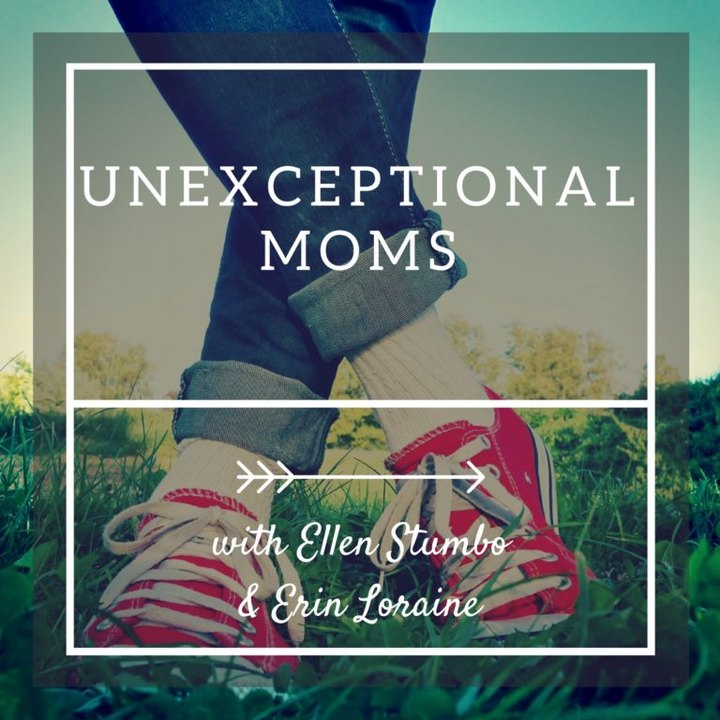 Unexceptional Moms podcast for mothers of children with special needs