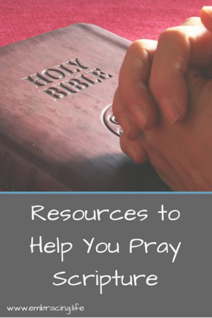 Resources To Help You Pray Scripture