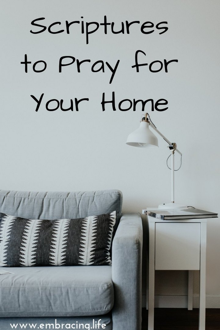 Scriptures to Pray For Your Home