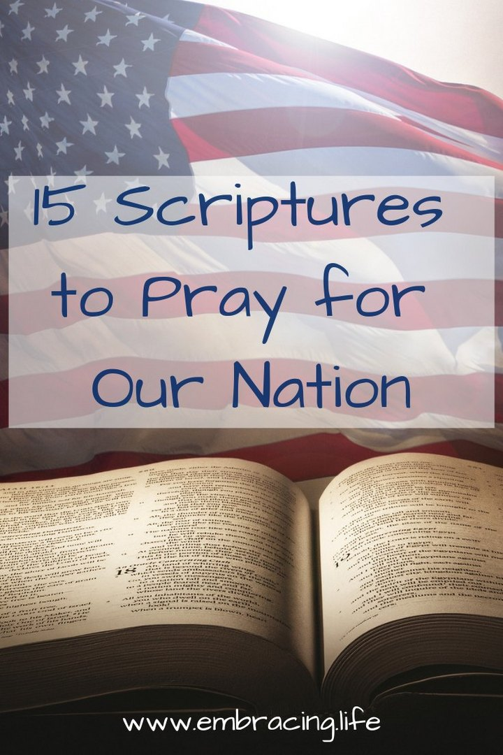 15 Scriptures to Pray For Our Nation