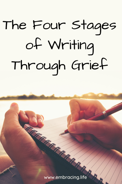 The Four Stages of Writing Through Grief