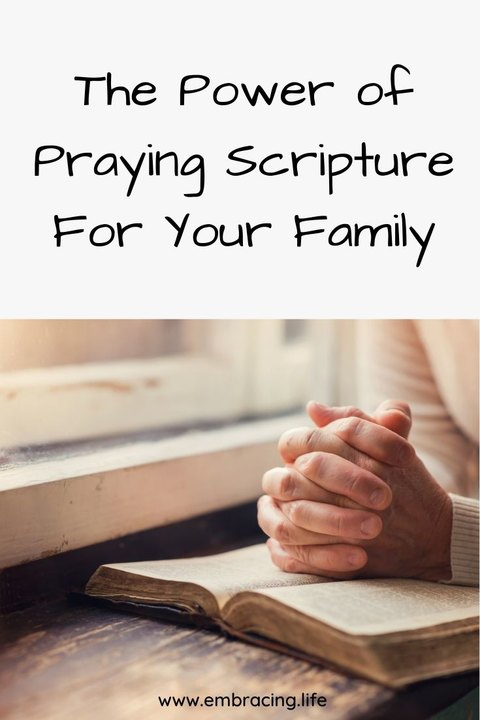 The power of praying Scripture for your family | #prayer #prayingscripture #prayscripture #family